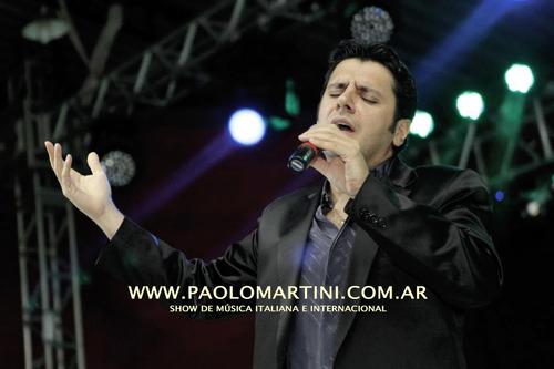 show música italiana e internacional, paolo martini cantante