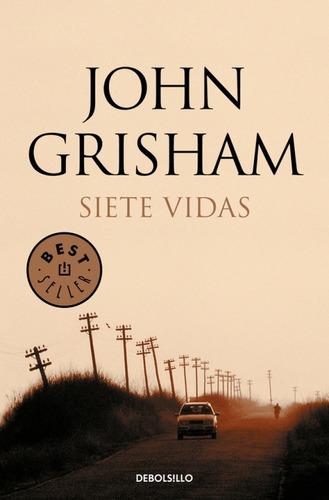 siete vidas - john grisham