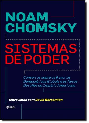 sistemas de poder de noam chomsky apicuri editora