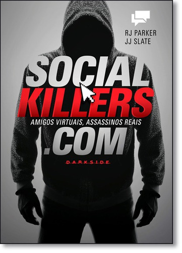 social killers amigos virtuais assassinos reais de rj parker