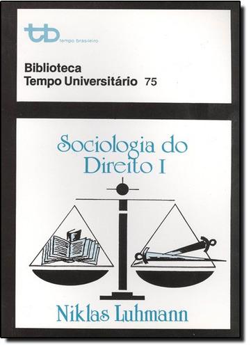 sociologia do direito vol 1 coleção biblioteca tempo univers
