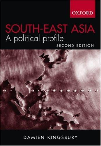 south east asia: a political profile damien kingsbury