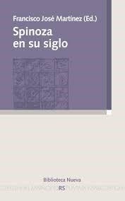 spinoza en su siglo  de martinez francisco  biblioteca nueva