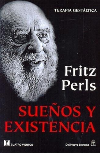 sueños y existencia - terapia gestaltica - fritz perls
