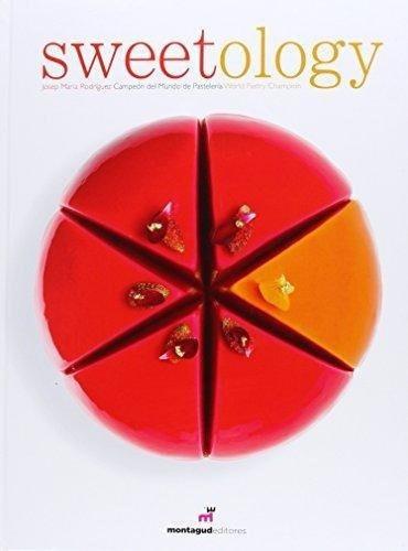 sweetology - josep maria rodriguez