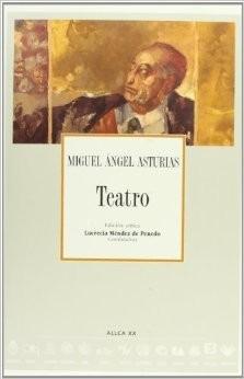 teatro - miguel angel asturias