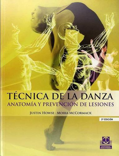 técnica de la danza anatomía y prevención de lesiones de how