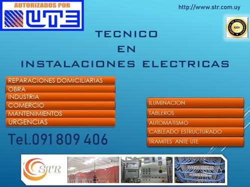 técnico electricista autorizado por ute /24 hs.