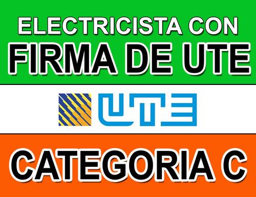 tecnico electricista instalador con firma autorizada por ute