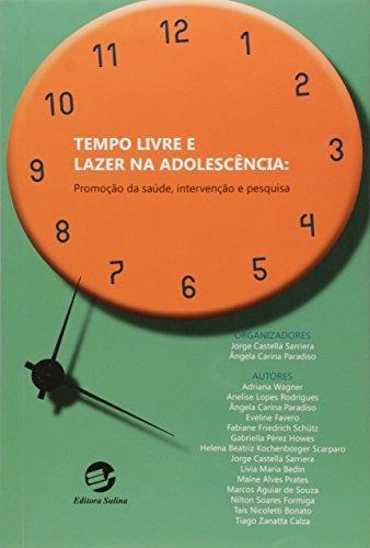 tempo livre e lazer na adolescência promoção da saúde interv