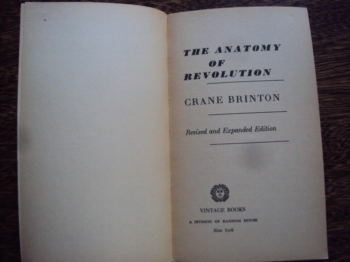 The Anatomy Of Revolution Crane Brinton - $ 180,00 en Mercado Libre