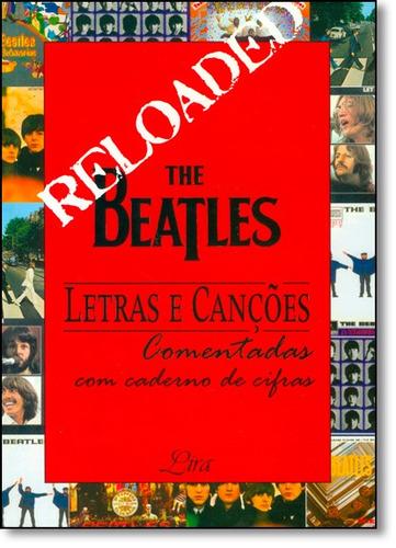 the beatles letras e canções comentadas com caderno de cifra