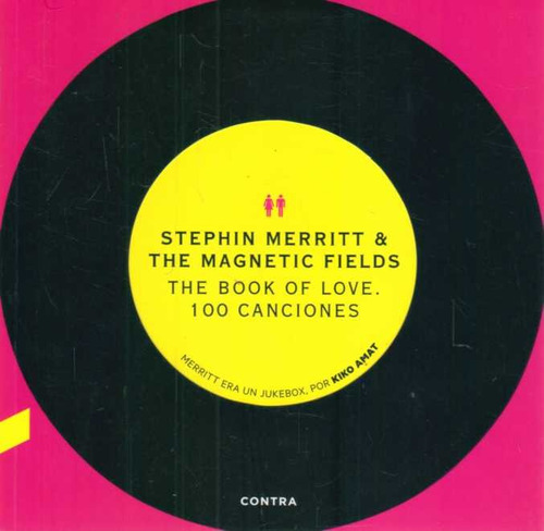 the book of love. 100 canciones  stephin merritt