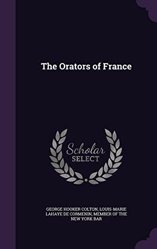the orators of france george hooker colton