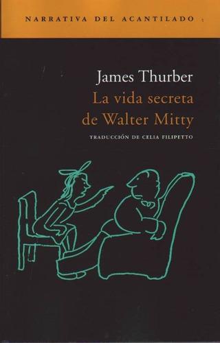 thurber, james  -  la vida secreta de walter mitty