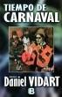 tiempo de carnaval / daniel vidart (envíos)