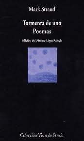 tormenta de uno. poemas - mark strand -