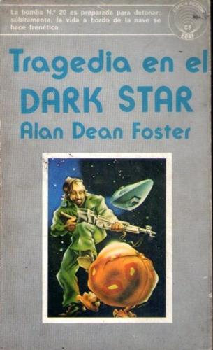 tragedia en el dark star  alan dean foster