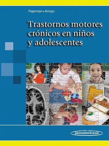 trastornos motores crónicos en niños y adolescentes,