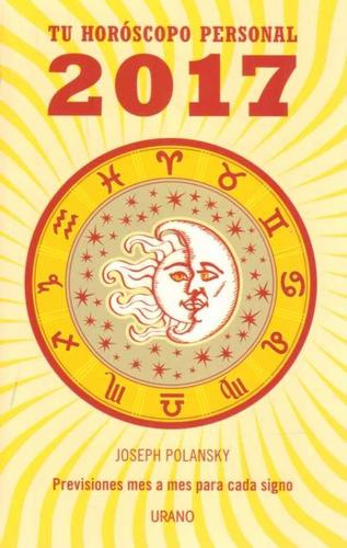 tu horoscopo personal 2017 - polansky
