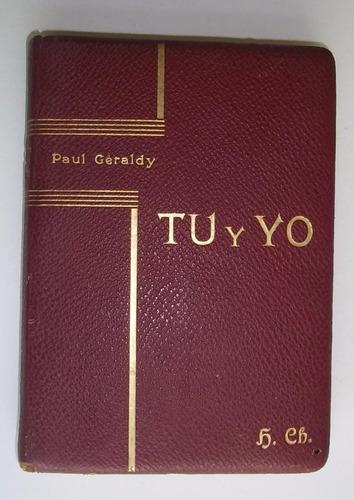 tu y yo  paul geraldy poesía 1936 edicion de lujo tapa cuero