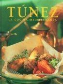 tunez. la cocina mediterranea