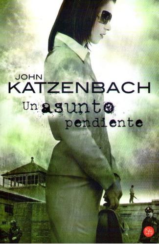 un asunto pendiente  john katzenbach