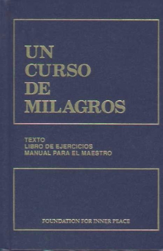 un curso de milagros / foundation for inner peace