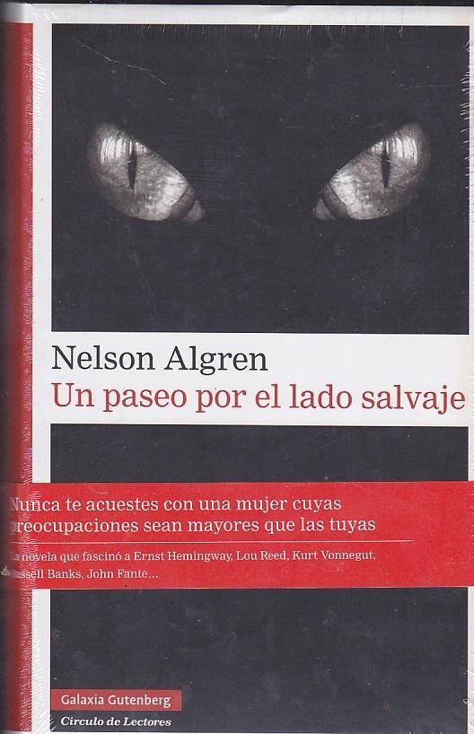 ¿Que estáis leyendo ahora? - Página 10 Un-paseo-por-el-lado-salvaje-nelson-algren-D_NQ_NP_721020-MLU27431644390_052018-F