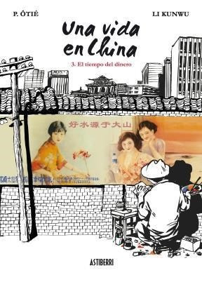 una vida en china 3  de kunwu li  astiberri ediciones