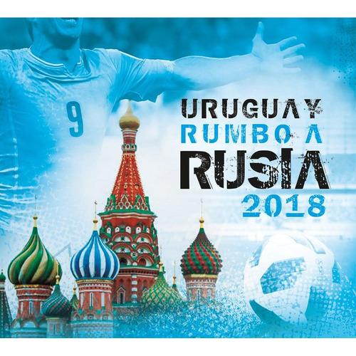 uruguay - rumbo a rusia 2018