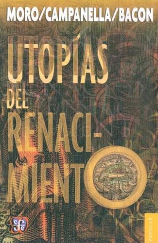 utopías del renacimiento - tomás moro, campanella y bacon