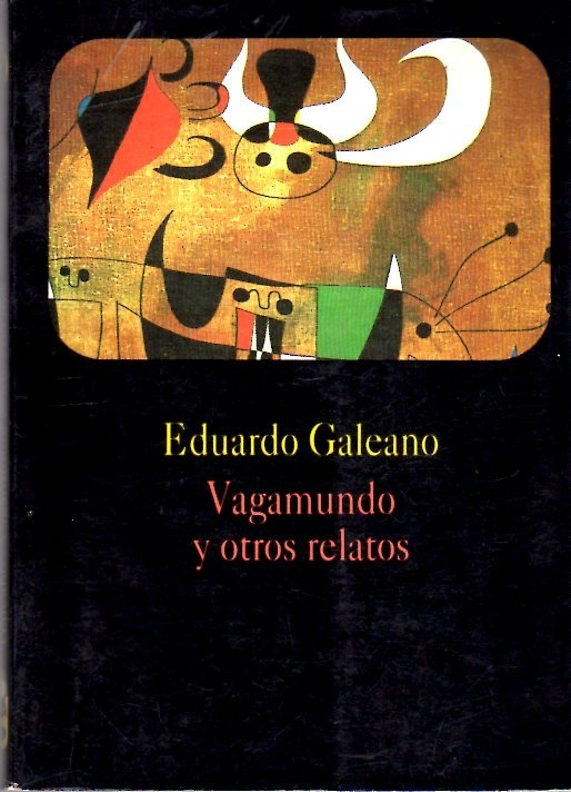 VAGAMUNDO Y OTROS RELATOS GALEANO PDF