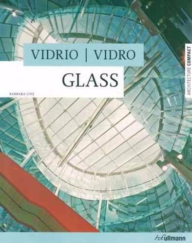 vidrio - glass. architecture compact