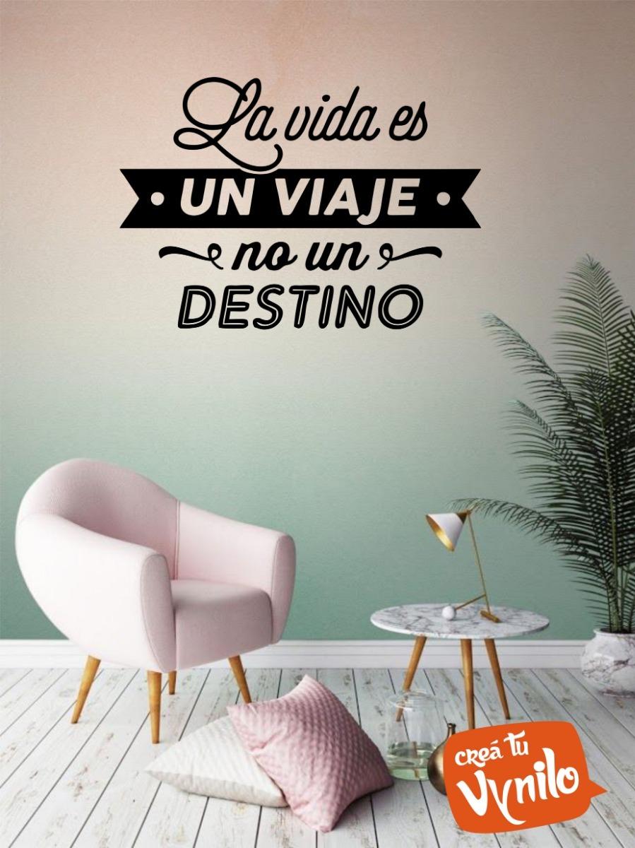 Vinilo Decoracion Hogar Frase La Vida Es Un Viaje 60x40