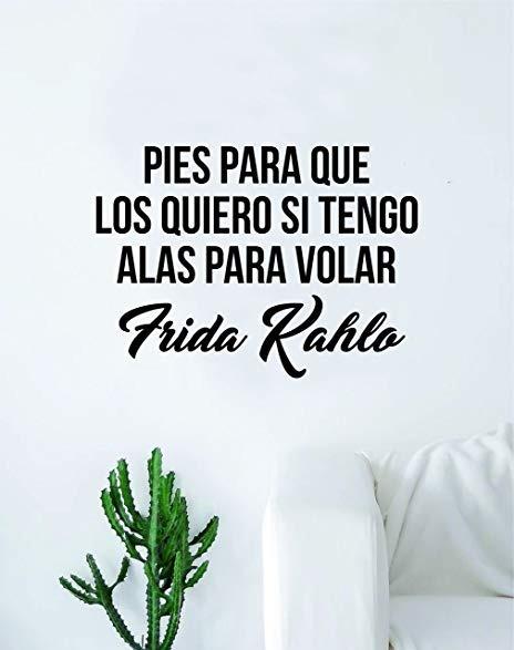 Vinilo Frase Frida 120x80 Jota