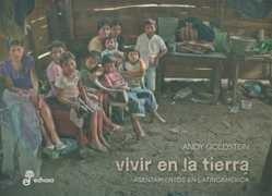vivir en la tierra. asentamientos en latinoamerica golstein