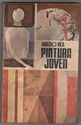 waldo vila - pintura joven