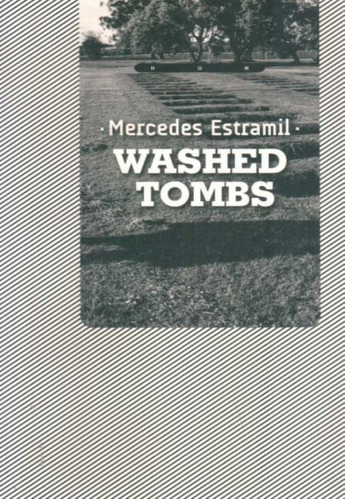 washed tombs - mercedes estramil