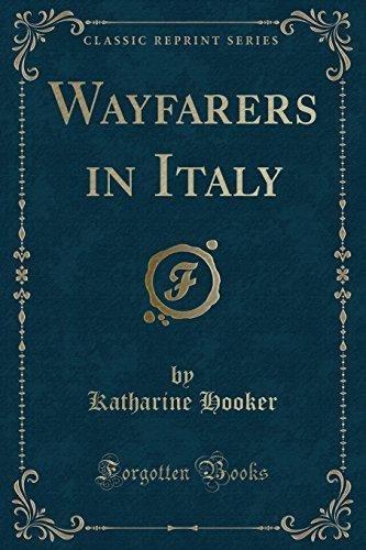 wayfarers in italy (classic reprint) katharine hooker