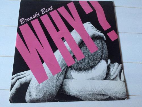 why? bronski beat vinilo maxi
