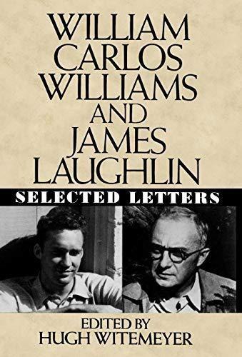 william carlos williams and james laughlin : william carlos