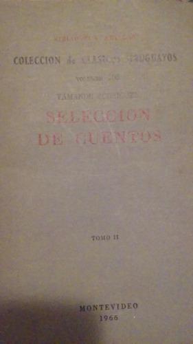 yamandu rodríguez - selección  cuentos - clásicos uruguayos