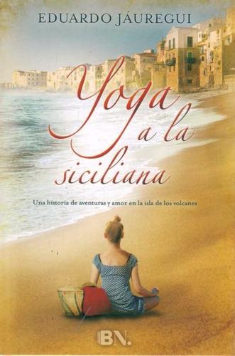 yoga a la siciliana - jauregui, eduardo